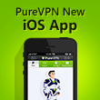 PureVPN Launched Completely New Featured iOS VPN App