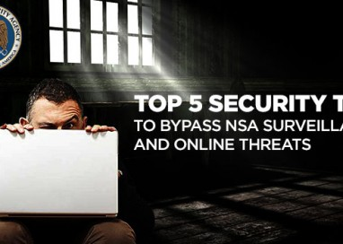 5 Online Privacy Tools that will Help You Bypass NSA Surveillance