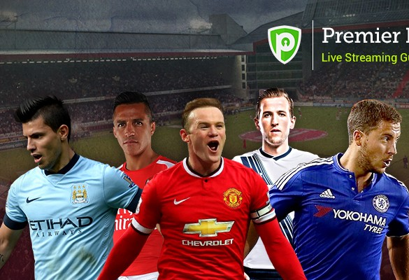 How to Watch Premier League Online from Geo-restricted Locations