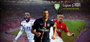 Where to Watch Ligue 1 Online from Anywhere