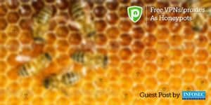 Free VPNs/Proxies as Honeypots – Guest Post