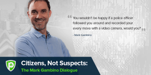 Citizens, Not Suspects: The Mark Gambino Dialogue
