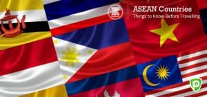 Things to Know Before Travelling To ASEAN Countries