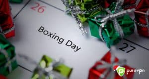 Boxing Day Sale – More Reasons to Love PureVPN