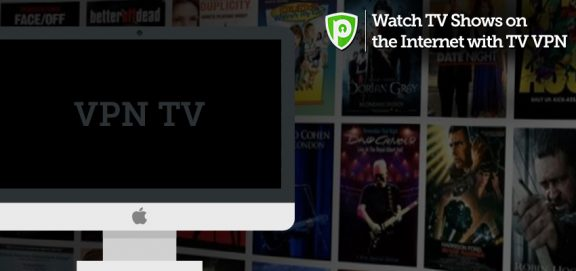 Watch-TV-Shows-on-the-Internet-with-TV-VPN