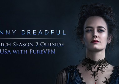 Penny Dreadful Streaming On Showtime from Outside the US – Learn How?