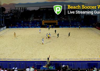 Watch Beach Soccer World Cup 2015 with PureVPN