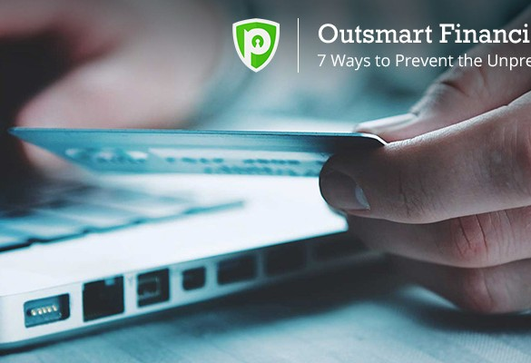 Outsmart Financial Spies – Follow 7 Simple Tips to Stay Secure