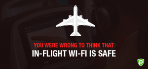 You Were Wrong to Assume That In-Flight Wi-Fi is Safe