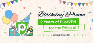 PureVPN Ready to Throw an Unforgettable Birthday Bash on Its 9th Anniversary!