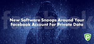 New Software Snoops around Your Facebook Account for Private Data