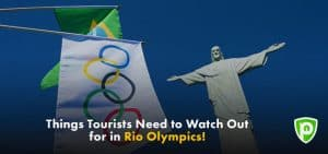 Things Tourists Need to Watch Out for in Rio!