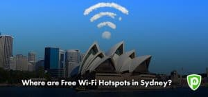 Where Are Free Wi-Fi Hotspots in Sydney?