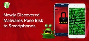 Newly Discovered Malwares Pose Risk to Smartphones