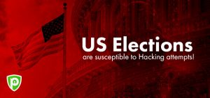 US Elections Are Susceptible to Hacking Attempts!