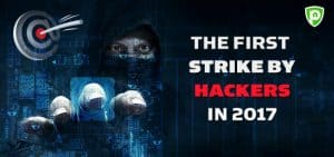 The First Strike by Hackers in 2017