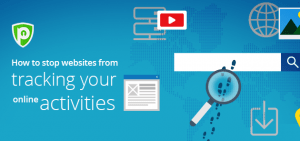 How To Stop Websites From Tracking Your Online Activities?