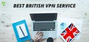 Best British VPN Service