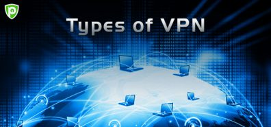 What are the Common Types of a VPN?