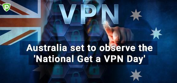 Australia National Get a VPN Day