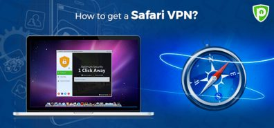 How to get a Safari VPN?
