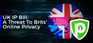 UK IP Bill: A Threat to Brits' Online Privacy