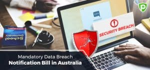 Mandatory Data Breach Notification Bill in Australia