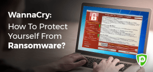 Wanna Cry: How to Protect Yourself from Ransomware?