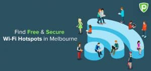 Free WiFi Melbourne: How to Find Free Hotspots