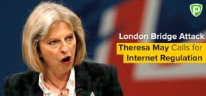 London Bridge Attack: Theresa May Calls for Internet Regulation