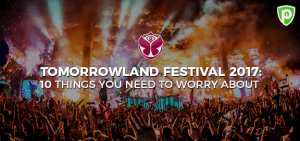 10 Things You Need to Worry About Tomorrowland Festival