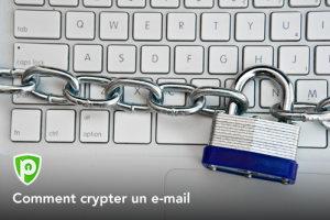 Comment crypter un email