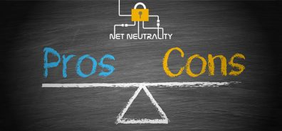 Net Neutrality: Pros and Cons 2018
