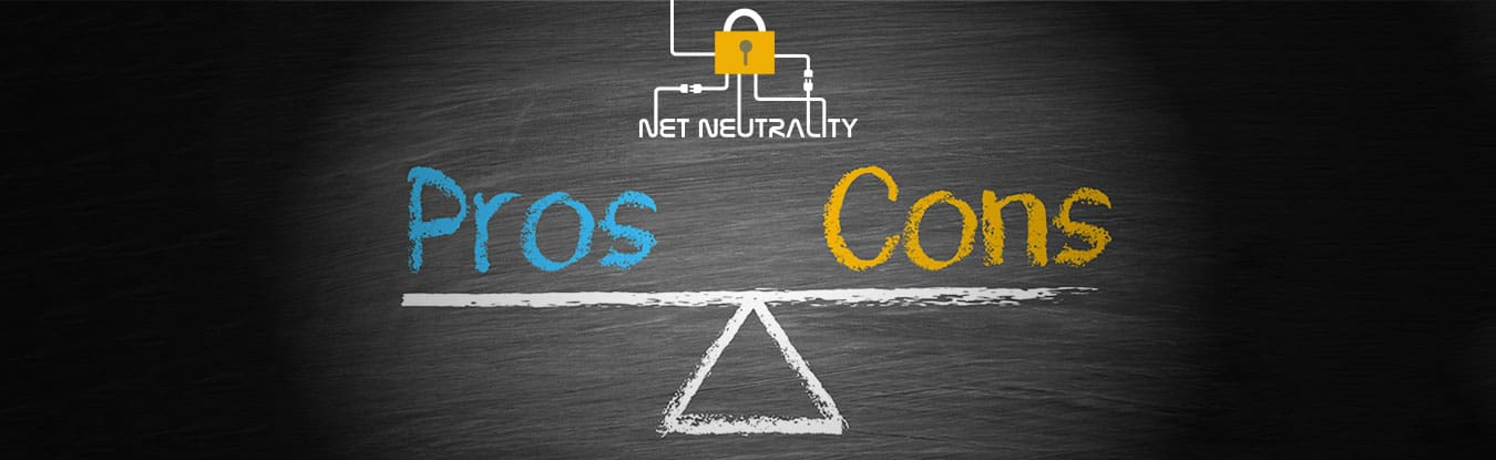 Net Neutrality: Pros and Cons