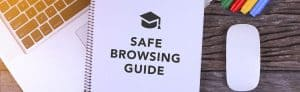 The Best Safe Browsing Guide for Students [From Kids to University Students]