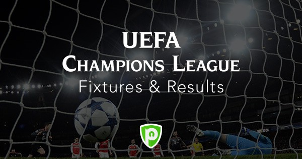 UEFA Champions League 2018-19 Fixtures & Results - PureVPN Blog