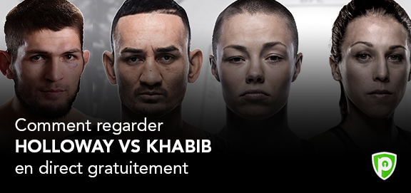 comment regarder Holloway vs Khabib