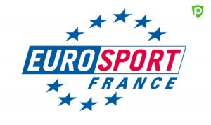 Comment Regarder Eurosport en Direct en Streaming depuis l'étranger