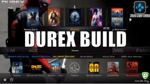 Comment installer Durex Build Kodi sur Kodi Krypton 17.6 | Jarvis 16