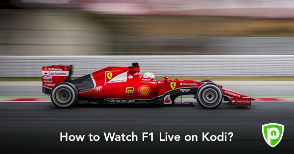 How to Watch F1 Live on Kodi - PureVPN Blog