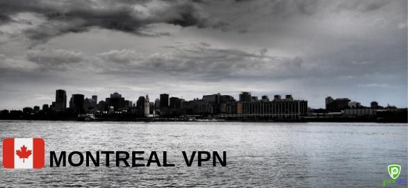 Meilleur VPN pour le Canada-Montréal VPN