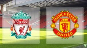 Regarder Liverpool contre Manchester United en Direct en Ligne
