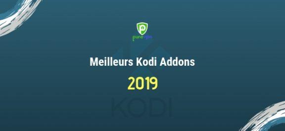 meilleurs kodi addons 2019