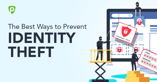 The Best Ways to Prevent Identity Theft