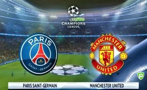 Comment Regarder PSG – Manchester United en Direct