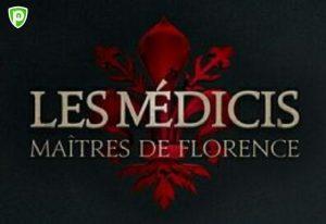Comment Regarder Les Médicis : Maîtres de Florence en Direct en Ligne
