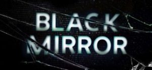 Comment Regarder Black Mirror Série Netflix en France