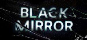 Comment Regarder Black Mirror Série Netflix en France
