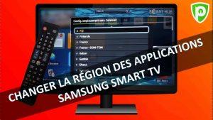 Comment changer la région sur Samsung Smart TV?