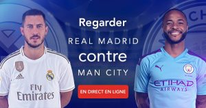 Comment regarder le Real Madrid vs Manchester City en direct en ligne?